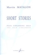 Short Stories Martin Matalon Partition Vibraphone - laflutedepan.com