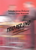 Trio Per Uno Opus 27 Nebojsa jovan Zivkovic Partition laflutedepan.com