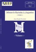 Débuter le Marimba A 4 Baguettes Volume 1 laflutedepan.com