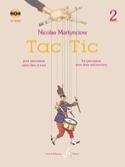 Tac Tic Volume 2 Nicolas Martynciow Partition laflutedepan.com