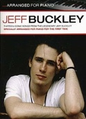 ...Arranged For Piano Jeff Buckley Partition laflutedepan.com