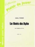 Le Bois du Xylo Julien Pondé Partition Xylophone - laflutedepan.com