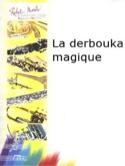 La Derbouka Magique Alain Bouchaux Partition laflutedepan.com