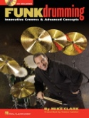 Funk Drumming Mike Clark Partition Batterie - laflutedepan.com