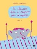 Le Clavier Bien A Temps Pour Se Repérer Volume 2 - laflutedepan.com