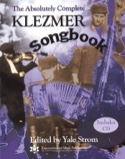 The Absolutely Complete Klezmer Songbook Yale Strom laflutedepan.com