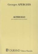 Alter Ego - Georges Aperghis - Partition - laflutedepan.com
