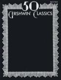 50 Gershwin Classics George And Ira Gershwin laflutedepan.com