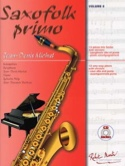 Saxofolk Primo Volume 0 Partition Saxophone - laflutedepan.com