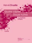 Quatre Câpres Et Douze Huîtres Hervé Druelle laflutedepan.com