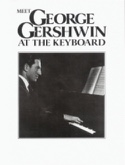 Meet George Gershwin At The Keyboard George Gershwin laflutedepan.com