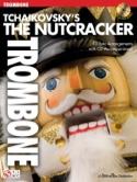 The Nutcracker TCHAIKOVSKY Partition Trombone - laflutedepan.com