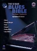 The 12 Bar Blues Bible Andrew D. Gordon Partition laflutedepan.com