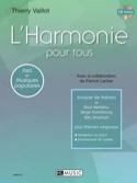 L'harmonie pour tous - Thierry Vaillot - Partition - laflutedepan.com