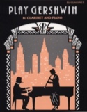 Play Gershwin George Gershwin Partition Clarinette - laflutedepan.com
