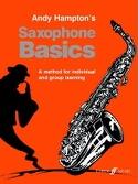 Saxophone Basics Andy Hampton Partition Saxophone - laflutedepan.com