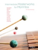 Intermediate Masterworks For Marimba Volume 1 laflutedepan.com