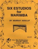 Six Estudios For Marimba Murray Houllif Partition laflutedepan.com
