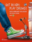 Get Ready: Play Drums! Band 1 Catrien Stremme laflutedepan.com