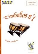 Timbados N° 1 Alain Londeix Partition Timbales - laflutedepan.com
