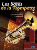 Les bases de la trompette Martin Reuthner Partition laflutedepan.com