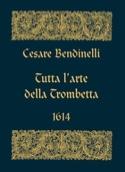 Tutta L' Arte Della Trombetta 1614) - Facsimile laflutedepan.com