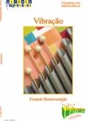 Vibraçao Franck Dentresangle Partition Vibraphone - laflutedepan.com