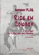 Ride em cowboy Anthony Plog Partition laflutedepan.com