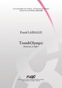 TrombOlympic - Bienvenue en enfer ! Daniel Lassalle laflutedepan.com
