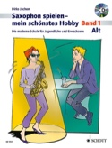 Saxophon spielen - mein schönstes Hobby - Band 1 laflutedepan.com