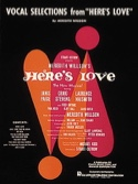 Here's love - Vocal selections Meredith Willson laflutedepan.com