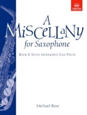 A miscellany for saxophone volume 2 Michael Rose laflutedepan.com