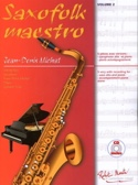 Saxofolk maestro volume 2 Partition Saxophone - laflutedepan.com