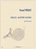 Hello, Mister Horn - Pascal Proust - Partition - laflutedepan.com