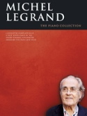 Michel Legrand - The piano collection Michel Legrand laflutedepan.com