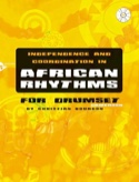 Independence and coordination in African rhythms laflutedepan.com