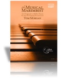 The Musical Marimbist - Tom Morgan - Partition - laflutedepan.com