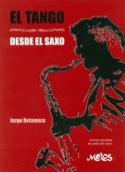 El Tango - Desde El Saxo Jorge Retamoza Partition laflutedepan.com