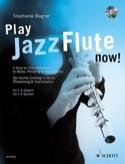 Play Jazz Flute - now! Stephanie Wagner Partition laflutedepan.com