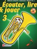 Écouter Lire et Jouer - Méthode Volume 3 - Euphonium laflutedepan.com