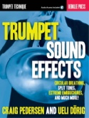 Trumpet Sound Effects Craig Pederson & Ueli Dörig laflutedepan.com