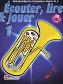 Écouter Lire et Jouer - Méthode Volume 1 - Euphonium laflutedepan.com