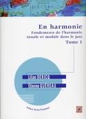 En Harmonie - Fondements de l'harmonie tonale et modale dans le Jazz Tome 1 laflutedepan.com