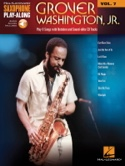 Saxophone Play-Along Volume 7 - Grover Washington, Jr. - laflutedepan.com