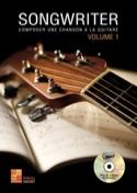 Songwriter - Composer une chanson à la guitare Volume 1 - laflutedepan.com
