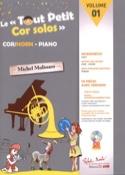 Le Tout Petit Cor Solos - Volume 1 Partition Cor - laflutedepan.com