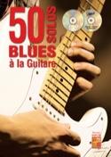 50 solos blues à la guitare - Romain Duflos - laflutedepan.com