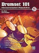 Drumset 101 A Contemporary Approach to Playing the Drums, Book & DVD laflutedepan.com