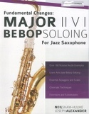 Major II V I Bebop Soloing For Jazz Saxophone - Volume 1 laflutedepan.com