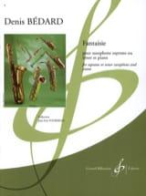 Fantaisie Denis Bedard Partition Saxophone - laflutedepan.com